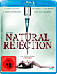 Natural Rejection (2013) Blu-ray