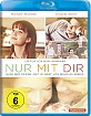 Nur mit dir (Digital Remastered) Blu-ray