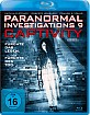 Paranormal Investigations 9 - Captivity Blu-ray