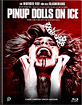 Pinup Dolls on Ice - Limited Mediabook Edition (Cover B) Blu-ray