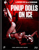 Pinup Dolls on Ice - Limited Mediabook Edition (Cover C) Blu-ray
