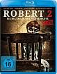 Robert 2 - Die Rückkehr