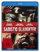 Sadistic Slaughter Blu-ray