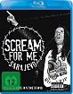 Scream for Me Sarajevo Blu-ray
