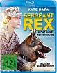Sergeant Rex - Nicht ohne meinen Hund Blu-ray