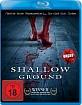 Shallow Ground (3. Neuauflage) Blu-ray