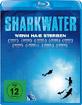 Sharkwater - Wenn Haie sterben Blu-ray