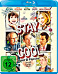 Stay Cool - Feuer & Flamme (Neuauflage) Blu-ray