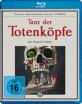 Tanz der Totenköpfe Blu-ray