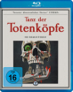 Tanz der Totenköpfe (Neuauflage) Blu-ray