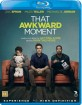 That Awkward Moment (NO Import ohne dt. Ton) Blu-ray