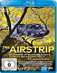 The Airstrip - Aufbruch der Moderne (Teil 3) Blu-ray