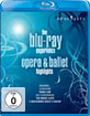 The Blu-Ray Experience - Opera and Ballet Highlights Blu-ray