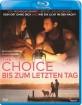 The Choice - Bis zum letzten Tag (CH Import) Blu-ray