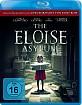 The Eloise Asylum Blu-ray