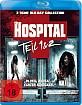 The Hospital (2013) + The