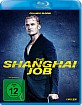 The Shanghai Job Blu-ray