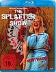 The Splatter Show Blu-ray