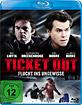Ticket Out - Flucht ins Ungewisse Blu-ray