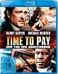 Time to Pay - Der Tag der Abrechnung Blu-ray