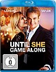 Until She Came Along Blu-ray