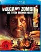 Volcano Zombies - Die Toten brennen nicht Blu-ray