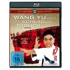 Wang Yu - Sein Schlag war tödlich (Shaw Brothers Special Edition) Blu-ray
