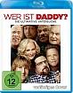 Wer ist Daddy? - Die ultimative Vatersuche Blu-ray