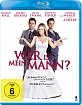 Wer ist mein Mann? Blu-ray