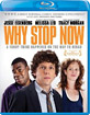Why Stop Now? (Region A - US Import ohne dt. Ton) Blu-ray