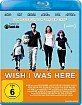 Wish I Was Here Blu-ray