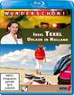 Wunderschön!: Insel Texel - Urlaub in Holland Blu-ray