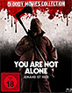 You Are Not Alone - Jemand ist hier (Bloody Movies Collection) Blu-ray