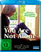 You Are Not Alone Blu-ray