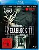 Zellblock 11 Blu-ray