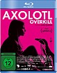 Axolotl Overkill Blu-ray