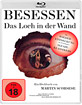 Besessen - Das Loch in der Wand Blu-ray