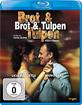 Brot und Tulpen Blu-ray