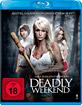 Deadly Weekend Blu-ray