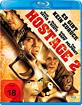 Hostage 2 - Es gibt kein