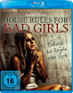 House Rules for Bad Girls Blu-ray