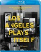 Los Angeles Plays Itself (Region A - US Import ohne dt. Ton) Blu-ray