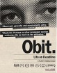 Obit. - Life in Deadline (2016) (Region A - US Import ohne dt. Ton) Blu-ray