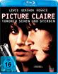 Picture Claire - Toronto sehen und sterben Blu-ray