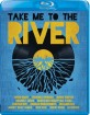 Take Me to the River (2014) (Region A - US Import ohne dt. Ton) Blu-ray
