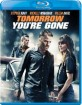 Tomorrow You're Gone (Region A - US Import ohne dt. Ton) Blu-ray