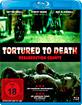 Tortured to Death Blu-ray