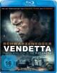 Vendetta - Alles was ihm blieb ...