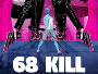 "Trent Haagas Krimi-Komödie ""68 Kill"" ab 06. Oktober 2017 auf Blu-ray Disc"