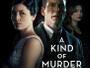 """Prominent besetzter Thriller """"A Kind of Murder"""" ab 12. Mai 2017 auf Blu-ray Disc erhältlich"""